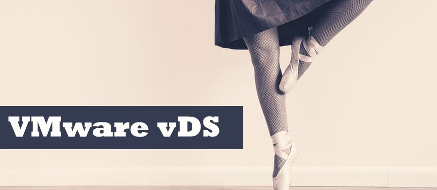 Как добавить гибкости в виртуальную инфраструктуру с помощью VMware vDS