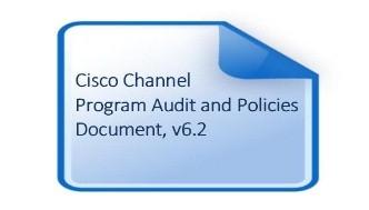 Cisco Channel Program Audit and Policies Document, v6.2